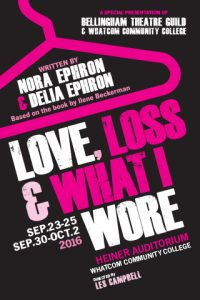 Love, Loss and What I Wore, September 23 to October 2 at WCC Heiner Auditorium