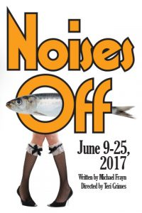 Noises Off | June 9-25, 2017