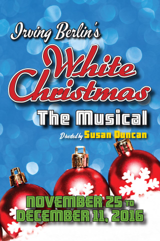 Irving Berlin's White Christmas | November 25-December 11, 2016