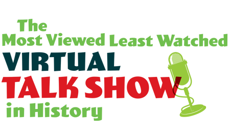 The Most View Least Watched Virtual Talk Show In History